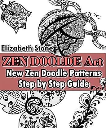 ZEN Doodle Art New Zen Doodle Patterns Step By Step Guide Zen Awesome Zendoodle Patterns