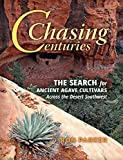 Search : Chasing Centuries:: The Search for Ancient Agave Cultivars Across the Desert Southwest