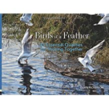 Birds of a Feather: 33 Essential Qualities for Thriving Together