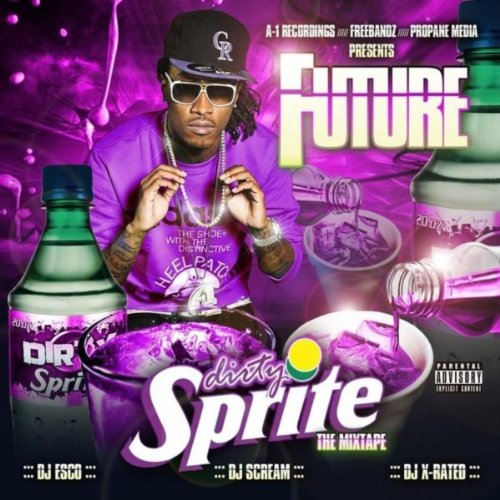 Dirty Sprite [Explicit]