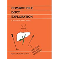 Common Bile Duct Exploration: Intraoperative investigations in biliary tract surgery...