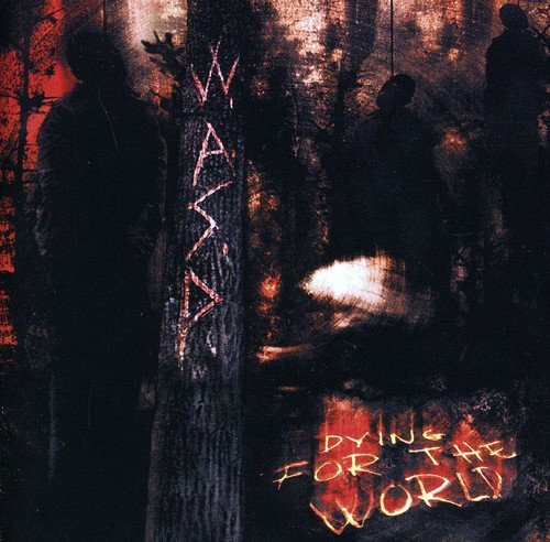 CD : W.A.S.P. - Dying for the World (United Kingdom - Import)