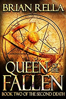 Queen of the Fallen (Second Death Book 2) by [Rella, Brian]