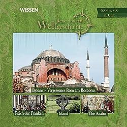 Reise durch die Weltgeschichte, 600 bis 800 n.Chr. (WISSEN)