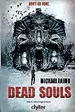 Dead Souls, Michael Laimo, 0615669476