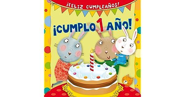 Amazon.com: Cumplo 1 ano! (Spanish Edition) (Feliz ...