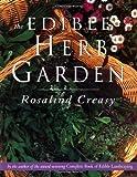 The Edible Herb Garden, Rosalind Creasy, 9625932917