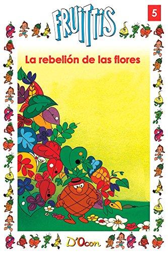 Descargar Libro La Rebelion De Las Flores Antoni D'ocon