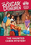 img - for The Haunted Cabin Mystery (The Boxcar Children Mysteries) book / textbook / text book