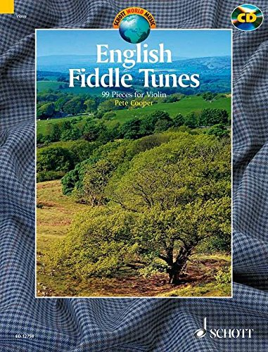 English Fiddle Tunes: 99 Traditional Pieces for Violin
