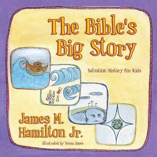 The Bible's Big Story: Salvation History for Kids