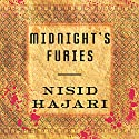 Midnight's Furies: The Deadly Legacy of India's Partition Audiobook by Nisid Hajari Narrated by Sunil Malhotra