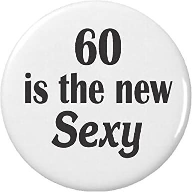 60 and sexy