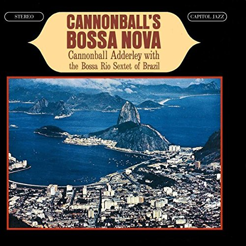 Cannonball's Bossa Nova by CD