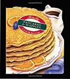 Totally Pancakes and Waffles Cookbook (Totally Cookbooks)