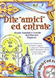 Dite amici ed entrate : Frodo, Gandalf e l'anello dell'oscuro signore : sussidio per la formazione di bambini e ragazzi in campi estivi, estate ragazzi, GREST, liberamente tratto da Il signore degli anelli di J. R. R. Tolkien