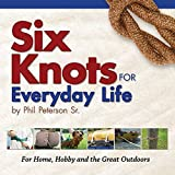 img - for Six Knots for Everyday Life book / textbook / text book