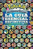 img - for La gu a esencial definitiva (Pok mon) / Pok mon Deluxe Essential Handbook: Todo lo que necesitas saber sobre m s de 700 pok mon / The Need-to- Know ... Facts on Over 700 Pok mon (Spanish Edition) book / textbook / text book
