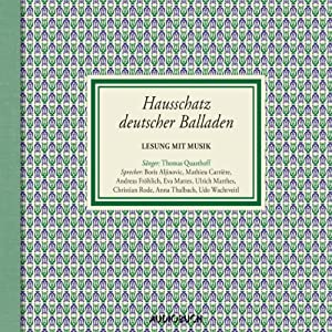 Hausschatz deutscher Balladen Hörbuch