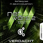 Verdacht (Netwars 2 - Totzeit 2) | M. Sean Coleman