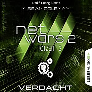Verdacht (Netwars 2 - Totzeit 2) Hörbuch