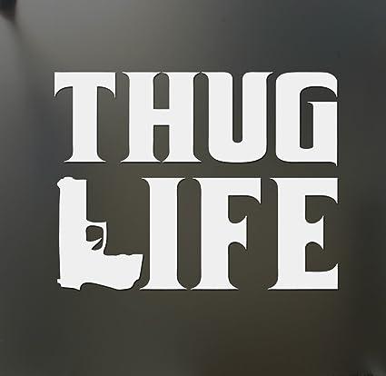 Thug life sticker tupac gangster funny hater shakur car window gun decal die cut vinyl