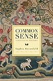 Common Sense, Sophia Rosenfeld, 067428416X