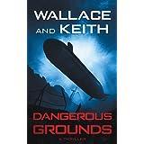 Dangerous Grounds (The Hunter Killer Series)