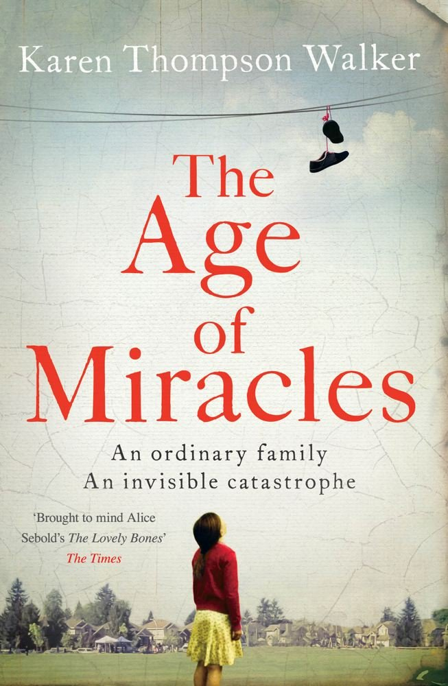 Read Online The Age of Miracles pdf epub
