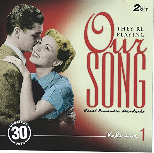 Romantic Collection Vol 1 - They're Playing Our Song, Vol. 1: Great Romantic Standards