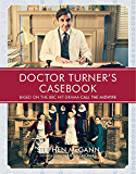 Doctor Turner's Casebook (English Edition)
