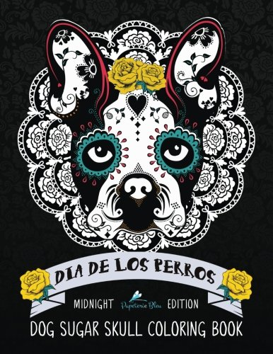 Perros Sugar Skull Coloring Book