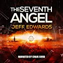 The Seventh Angel Audiobook by Jeff Edwards Narrated by Craig Good