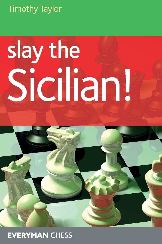 Timothy Taylor_Slay The Sicilian! PDF+PGN+DJVU 61p5a5Yi9LL