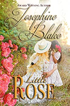 Little Rose: A Romantic Historical Adventure (The Brittler Sisters Series Book 2) by [Blake, Josephine]