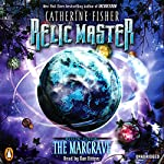 Relic Master: The Margrave, Book 4 | Catherine Fisher