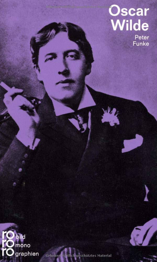 Oscar Wilde Taschenbuch – 1. November 1975 Peter Funke Rowohlt Taschenbuch 3499501481 Englische