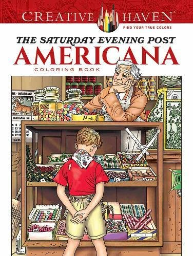 Creative Haven The Saturday Evening Post Americana Coloring Book (Creative Haven Coloring Books)