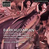 Barkhudaryan%3A Four Oriental Dances%3B