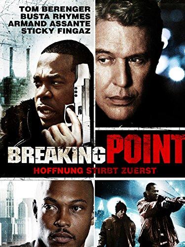 Breaking Point - Hoffnung stirbt zuletzt Film