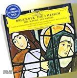 Bruckner: Die 3 Messen/Masses Nos. 1-3/Les Messes