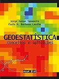 Geoestatística. Conceitos e Aplicações