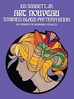 Art Nouveau Stained Glass Pattern Book 104 Designs For Workable Projects Dover