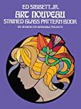 Art Nouveau Stained Glass Pattern Book: 104 Designs for Workable Projects (Dover Stained Glass Instruction)