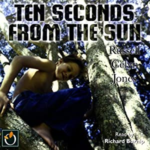 Ten Seconds From the Sun Audiobook