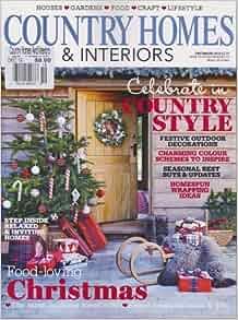 Country Homes Interiors Magazine December 2012