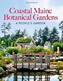 img - for The Coastal Maine Botanical Gardens by William Cullina (2012-09-16) book / textbook / text book