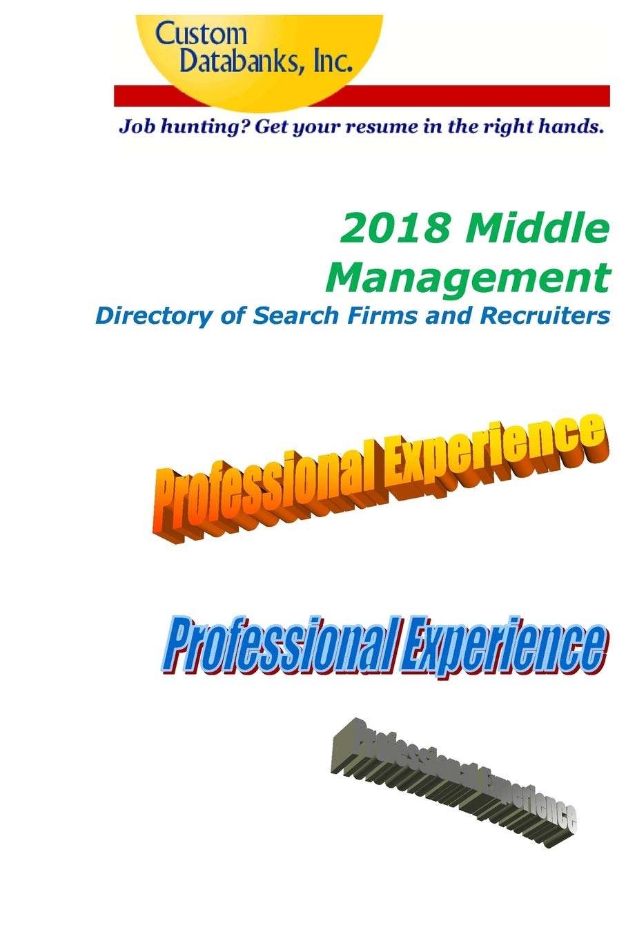 Amazon fr - 2018 Middle Management Directory of Search Firms