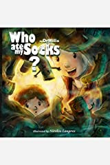 Who Ate My Socks?: A mystery of the ages Paperback