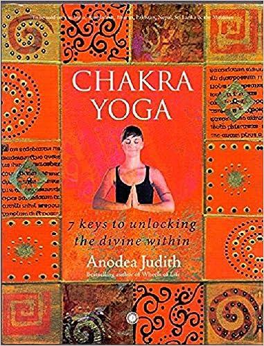 Chakra Yoga: Amazon.es: Judith Anodea: Libros en idiomas ...